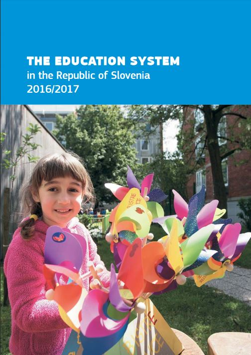 The Education System in the Republic of Slovenia 2016 17