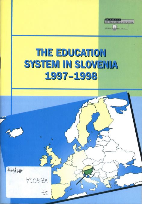 The Education System in Slovenia 1997 98