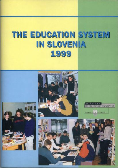 The Education System in Slovenia 1999
