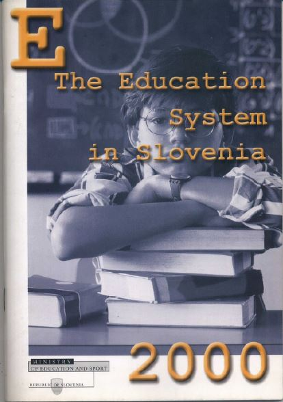 The Education System in Slovenia 2000