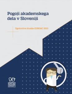 Poročilo Pogoji akademskega dela v Sloveniji (EUROAC 2013)