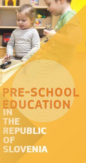 Pre-school education in Slovenia / Predšolska vzgoja v Sloveniji