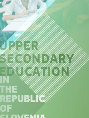 Upper secondary education in Slovenia / Srednješolsko izobraževanje v Sloveniji