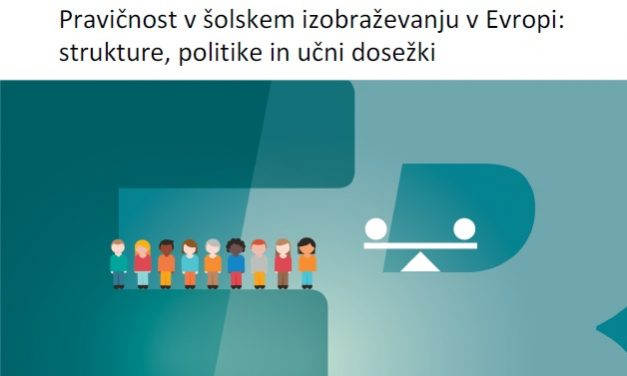 Prelet: Pravičnost v šolskem izobraževanju v Evropi